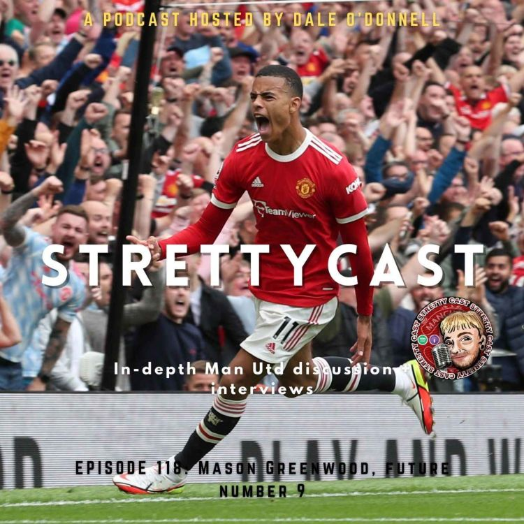 cover art for 118: Mason Greenwood, future number 9