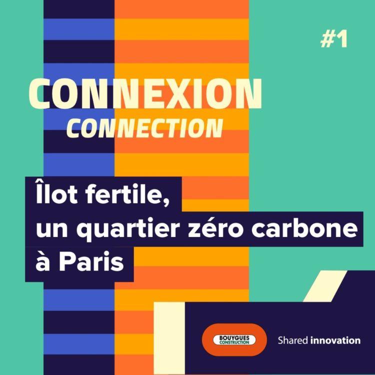 cover art for Îlot fertile, un quartier zéro carbone à Paris