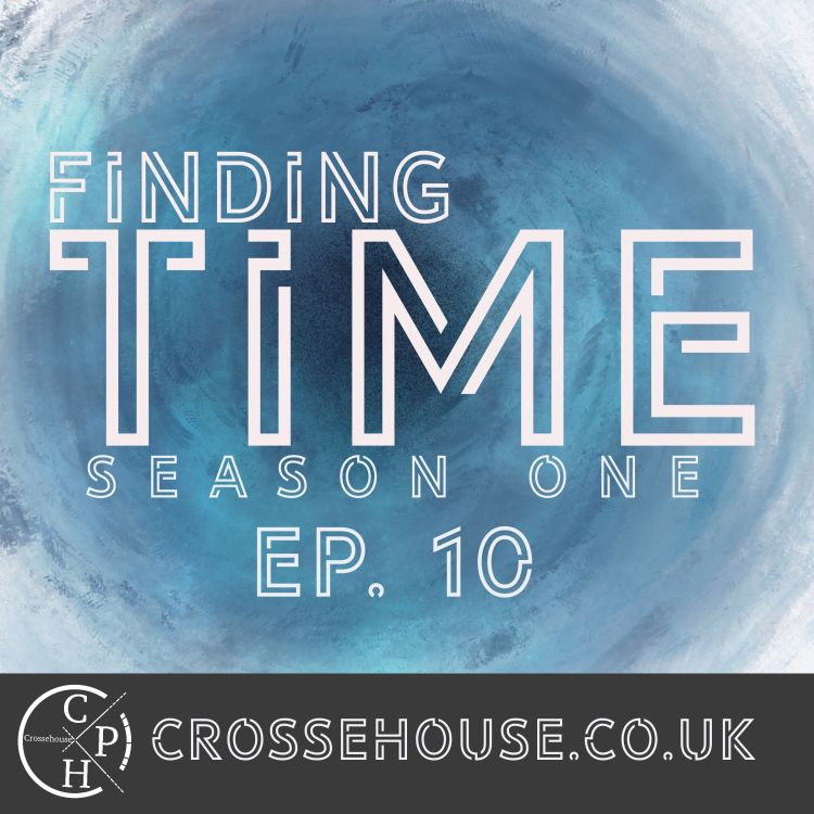 cover art for Finding Time: Epiosde 10