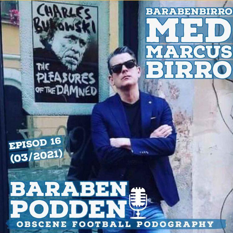 cover art for BaraBen-Podden episod 16: BaraBenBirro med Marcus Birro
