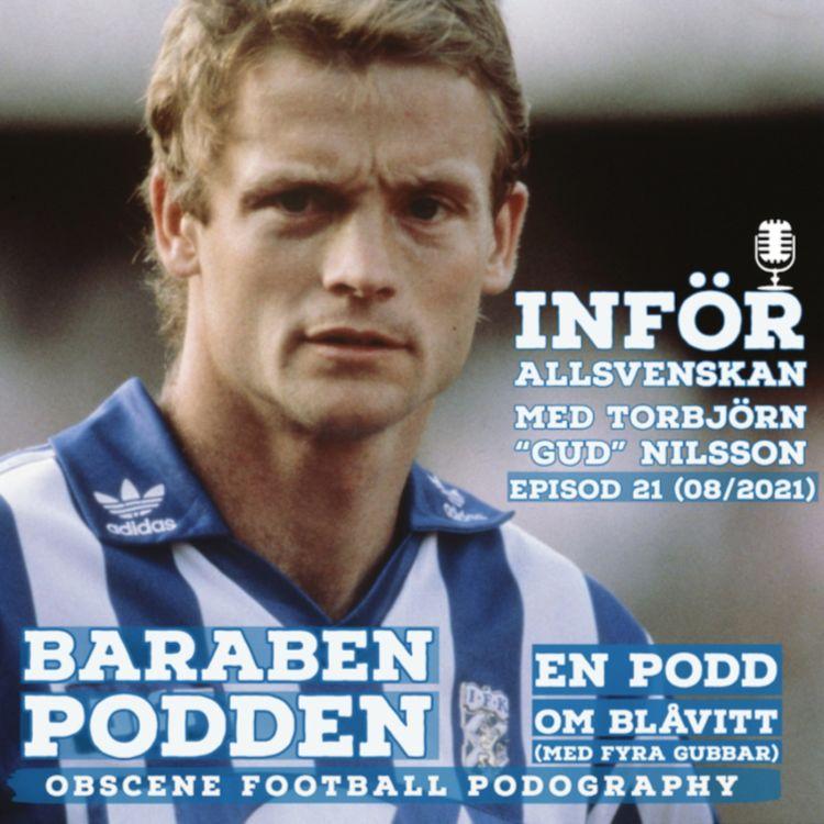 """cover art for BaraBen-Podden episod 21: Inför allsvenskan med Torbjörn """"Gud"""" Nilsson"""
