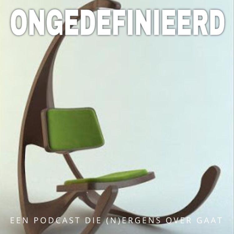 cover art for Ongedefinieerd 16: Ik vertrek met een te dure stoel