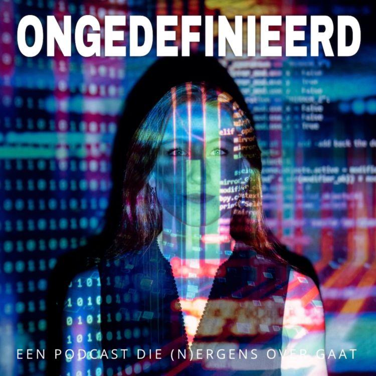 cover art for Ongedefinieerd 18: WhatsApp gehacked en The Boys