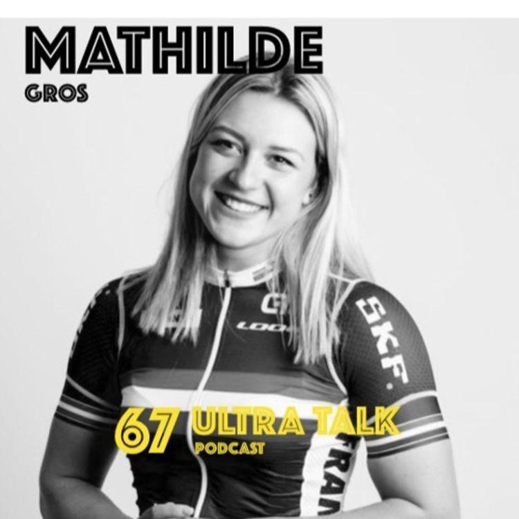 cover art for #67 Mathilde Gros - Une puissance hors du commun !