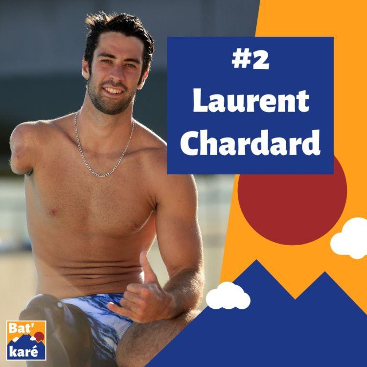 cover art for #2 - Laurent Chardard : Le rapport à la mer et à l'eau