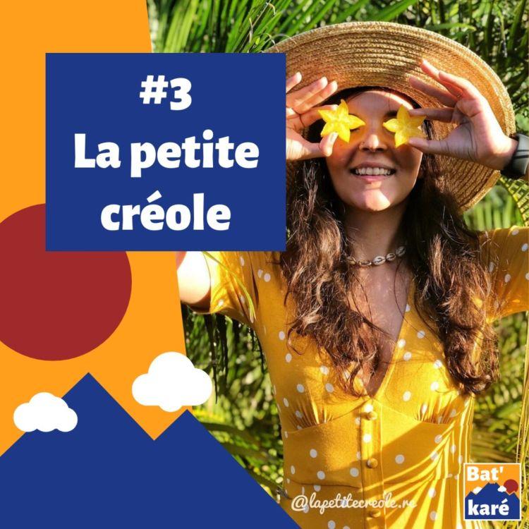 cover art for #3 - La Petite Créole : Retrouver son île