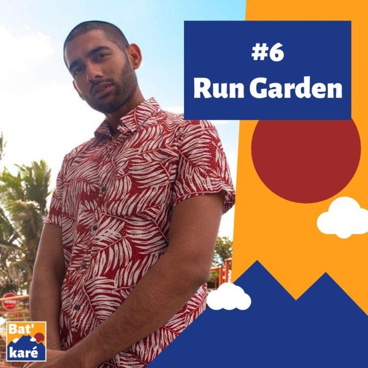 cover art for #6 - Run Garden : Va, vis et reviens