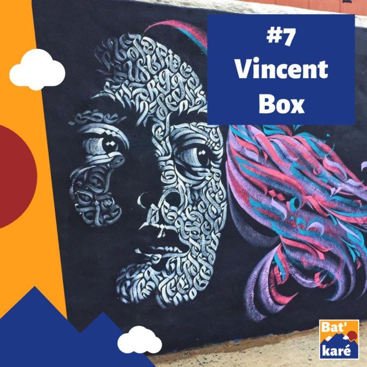 cover art for #7 - Vincent Box : Réapprendre à être Réunionnais