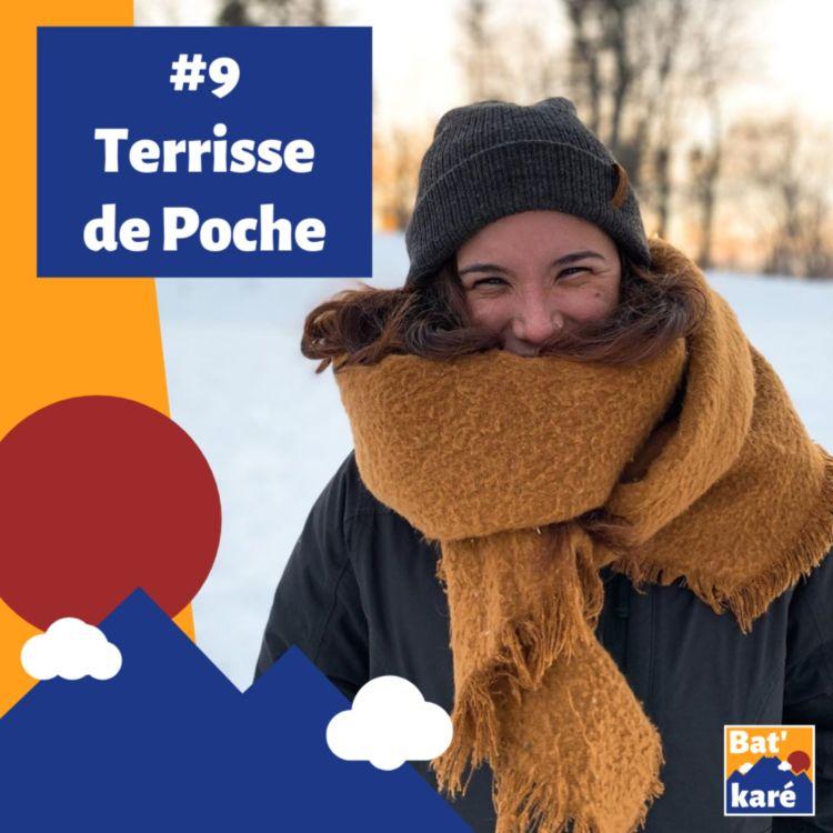 cover art for #9 - Terrisse de Poche : Mon petit coin de paradis