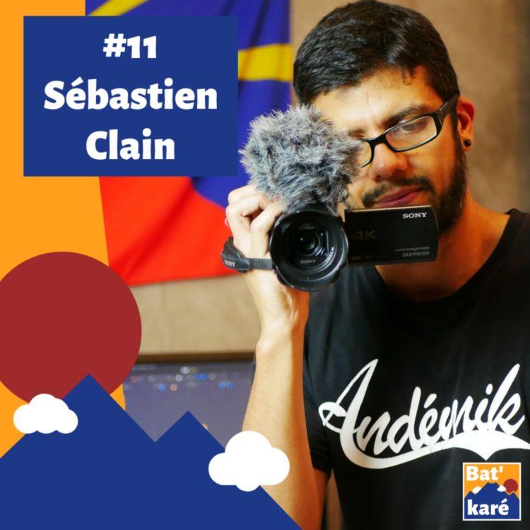 cover art for #11 - Sébastien Clain : (Re)connaître notre Histoire