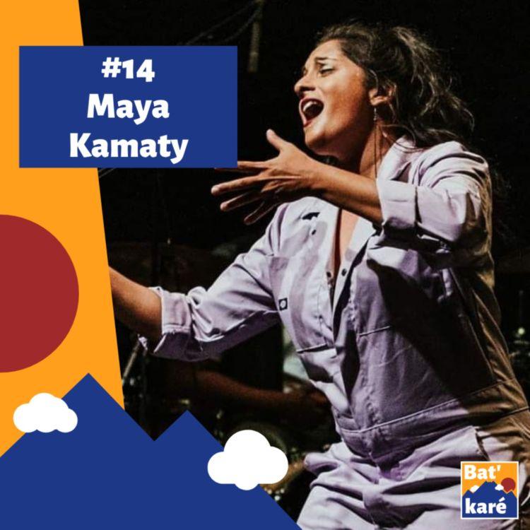 cover art for #14 - Maya Kamaty : Ne pas oublier sa culture