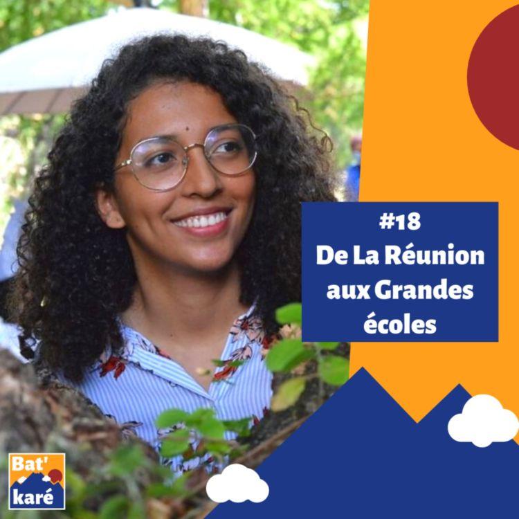cover art for #18 - Adèle Hoarau : De La Réunion aux Grandes Ecoles