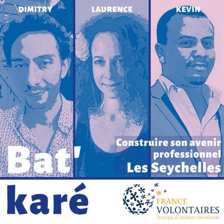 cover art for Spécial volontariat #3 - Les Seychelles : Construire son avenir professionnel