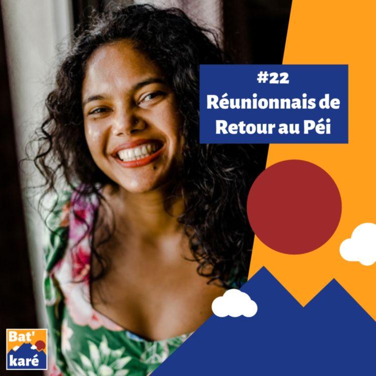 cover art for #22 - Aurélie Mausole : Une Réunionnaise de retour au péi