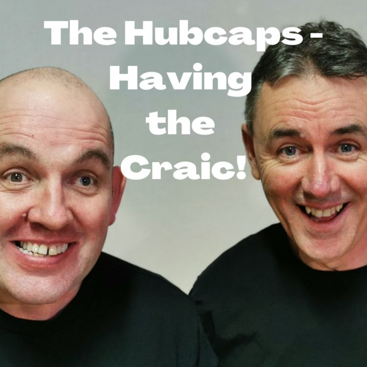 cover art for Ep. 17 The Hubcaps - Having the craic! Mince Pies and warts in Gort