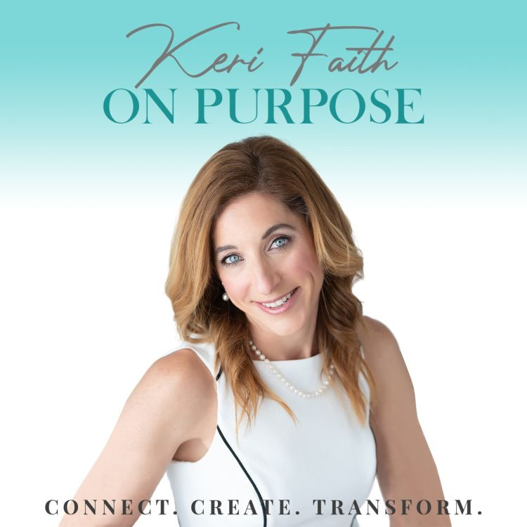 cover art for Living Into Your Positive Soul Purpose with Dorice Horenstein