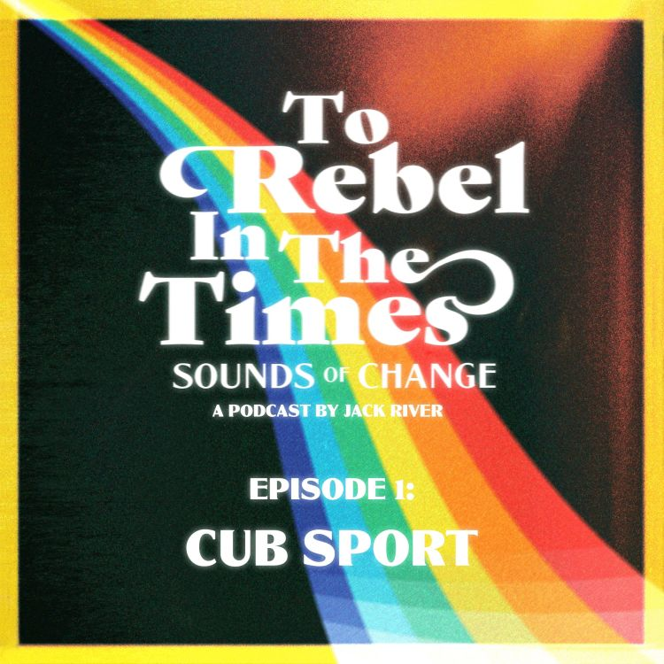 cover art for Sounds of Change - Cub Sport
