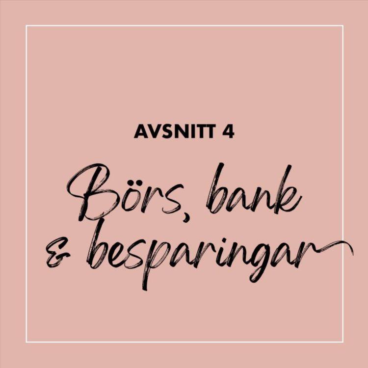 cover art for #4 Börs, bank & besparingar