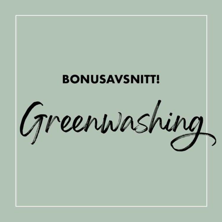 cover art for Bonus: Greenwashing