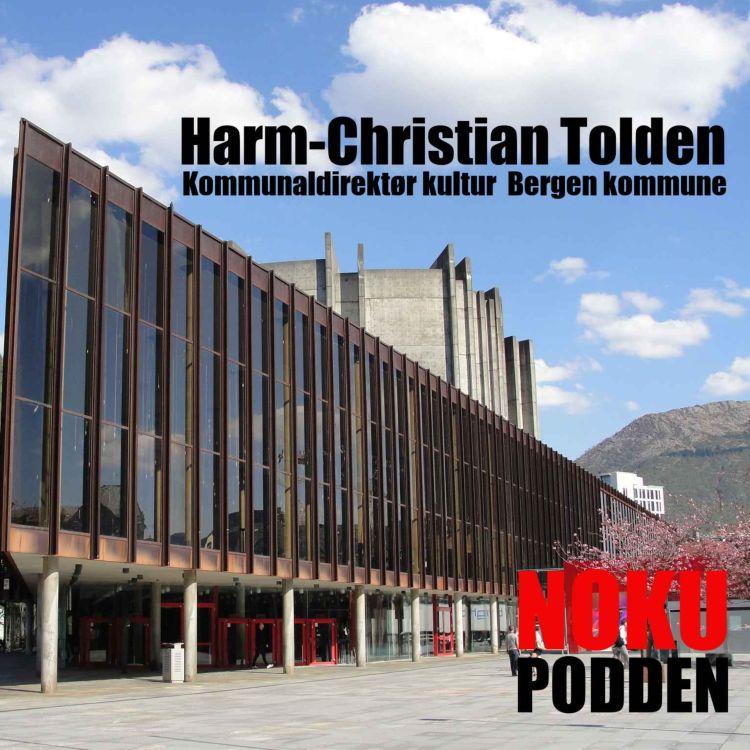 cover art for Harm-Christian Tolden kommunaldirektør kultur i Bergen kommune