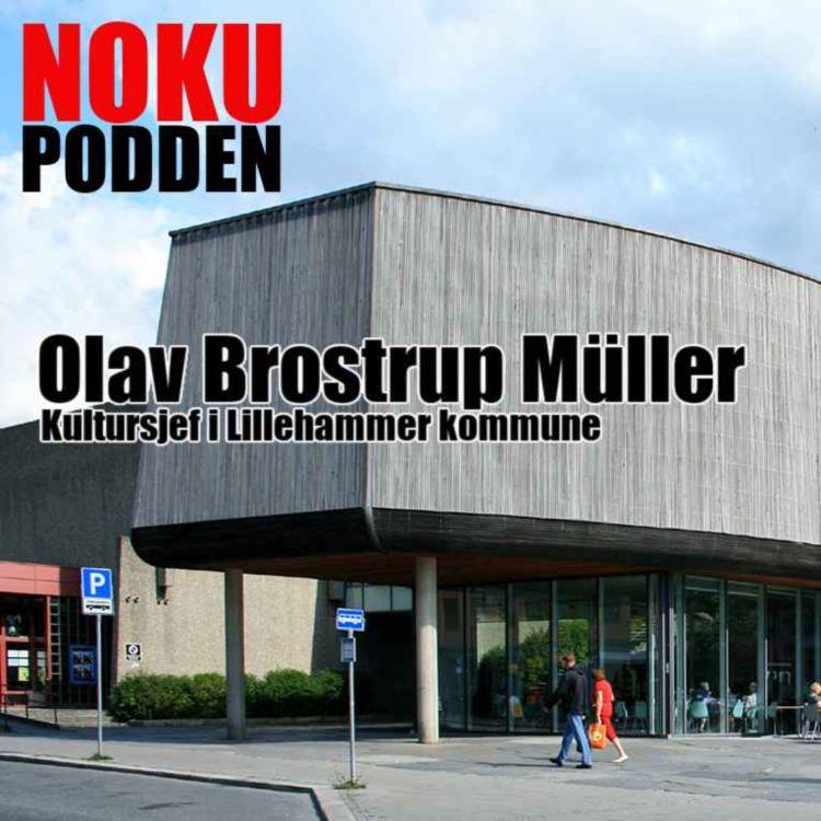 cover art for Olav Brostrup Müller, kultursjef Lillehammer kommune
