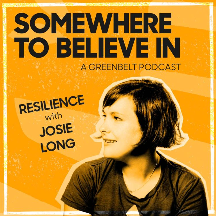 cover art for Resilience with Josie Long