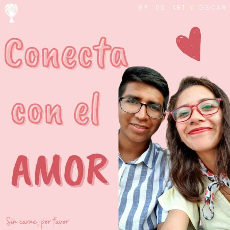cover art for Conecta con el amor | Novios veganos