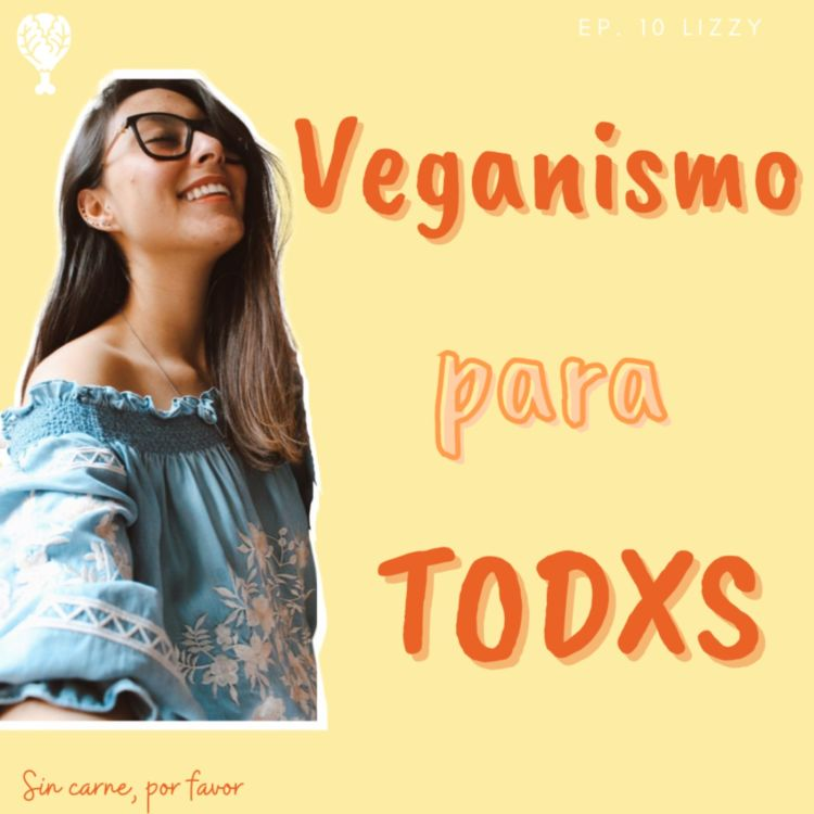 cover art for Veganismo para todxs | Lizzy