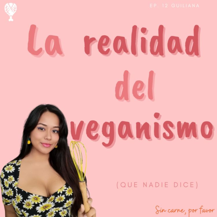 cover art for La realidad del veganismo | Giuliana vegana