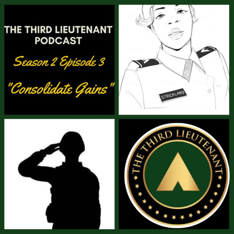 cover art for The Third Lieutenant Podcast: Flight 2021: Consolidate Gains