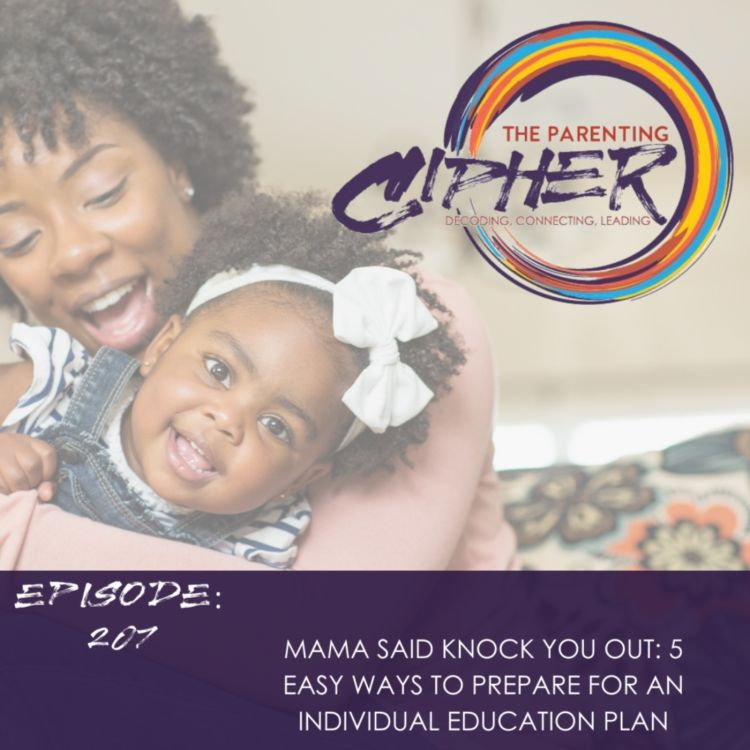 cover art for Mama Said Knock You Out: 5 Easy Ways To Prepare For An Individual Education Plan