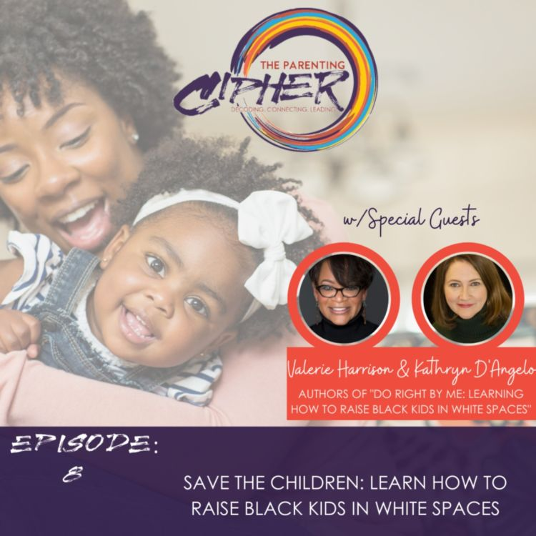 cover art for Save The Children: Learn how to raise black kids in white spaces