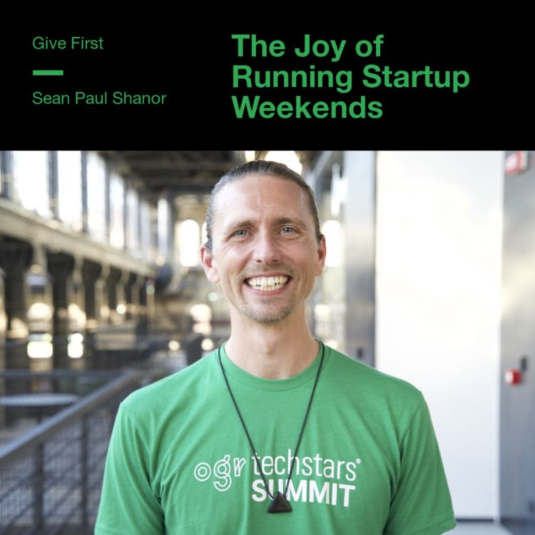 cover art for Sean Paul Shanor on the joy of running Startup Weekends