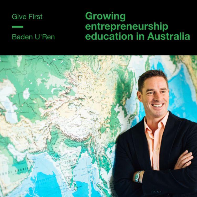 cover art for Baden U'Ren on growing entrepreneurship education in Australia