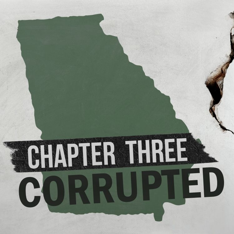 cover art for Chapter Three: Corrupted in Georgia