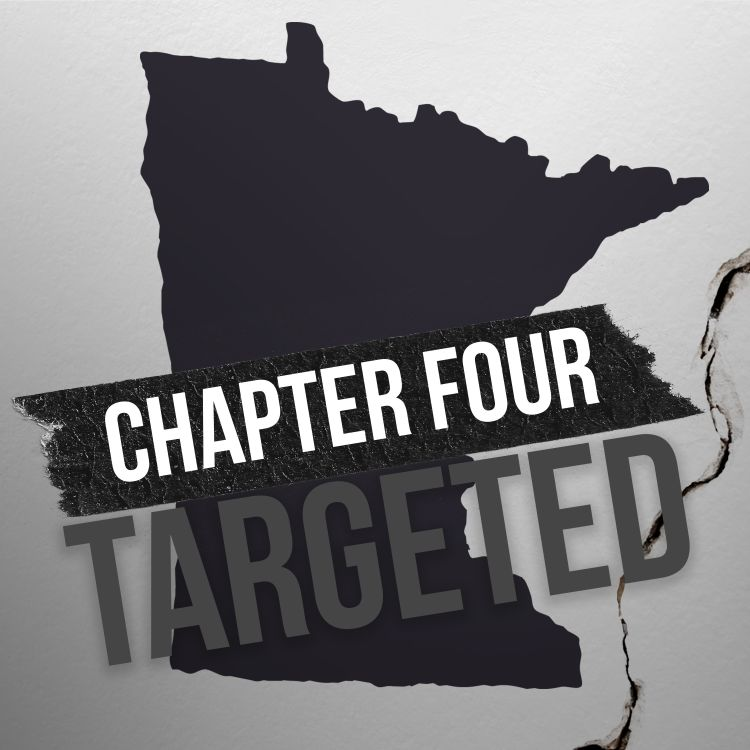 cover art for Chapter Four: Targeted in Minnesota