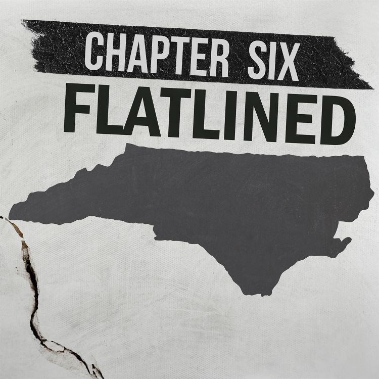 cover art for Chapter Six: Flatlined in North Carolina