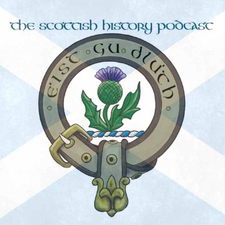 cover art for The Scottish History Podcast - Introduction