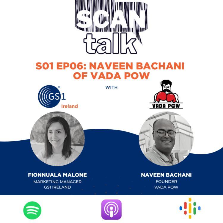 cover art for  Naveen Bachani of Vada Pow