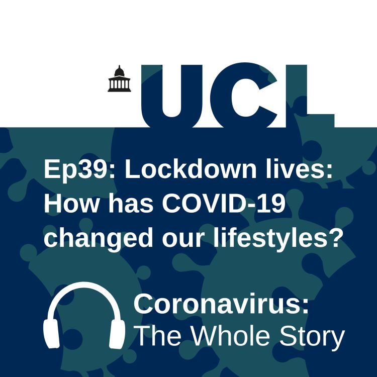 cover art for Lockdown lives: How has Covid-19 changed our lifestyles?
