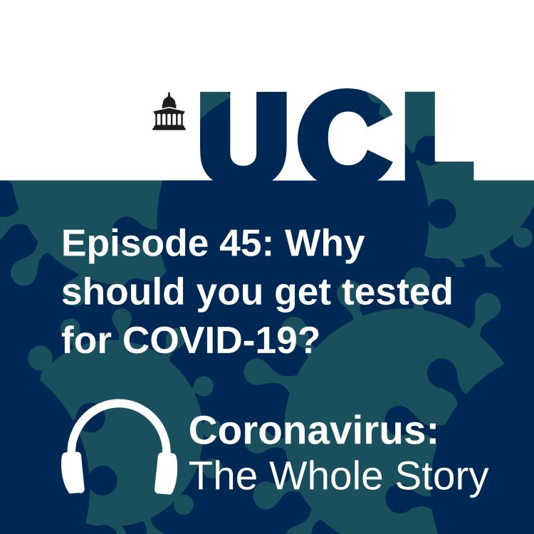 cover art for Why should you get tested for COVID-19?
