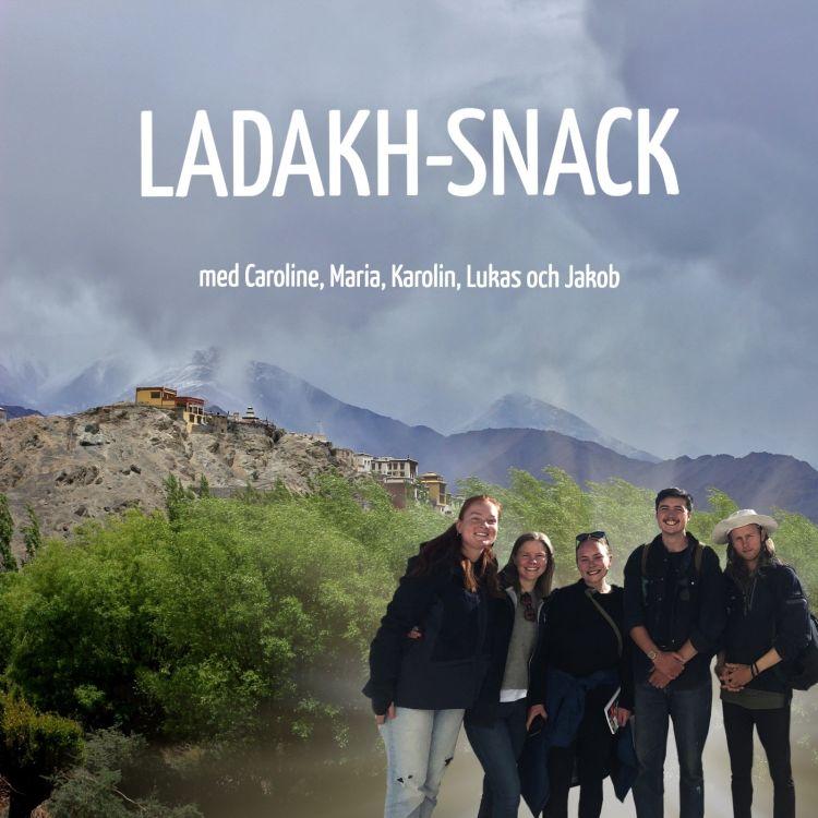 cover art for 5.Ladakh-Snack och Livet under corona – Att göra det bästa av en pandemi