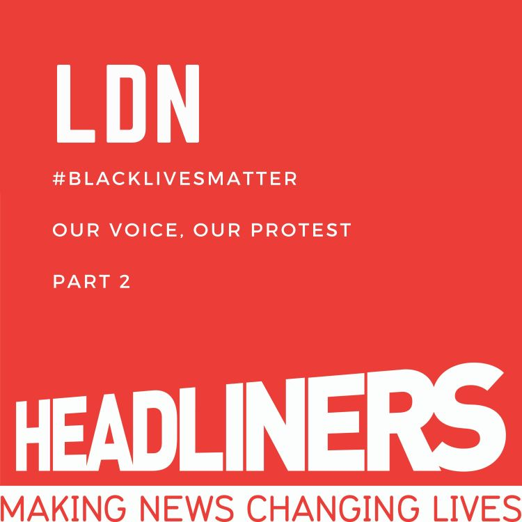 cover art for LDN Our Voice, Our Protest Part 2
