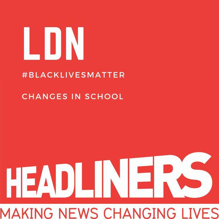 cover art for LDN #BlackLivesMatter Changes in School