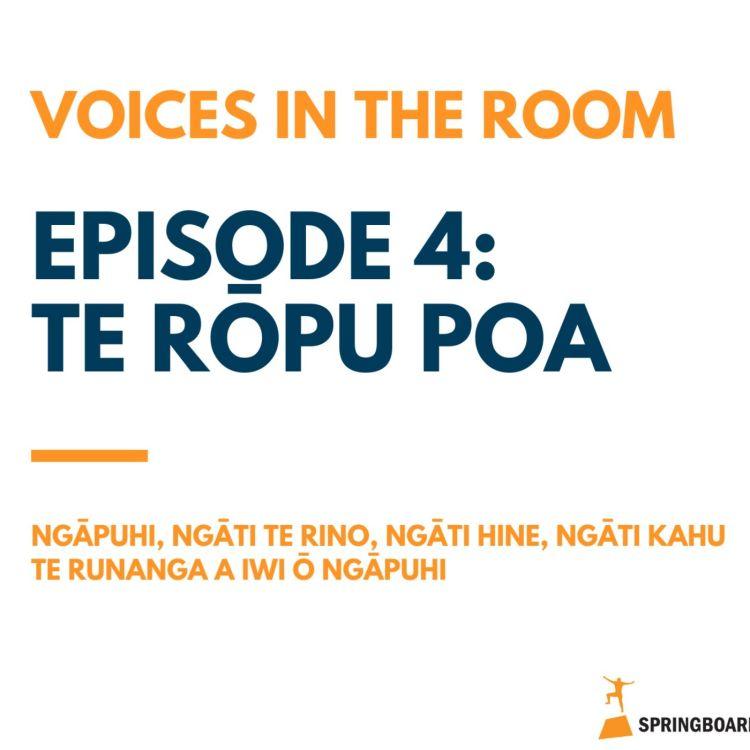 cover art for Episode Four: Te Rōpu Poa