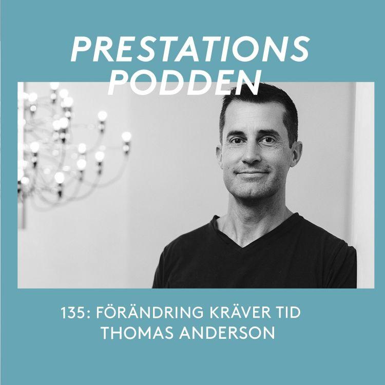 cover art for Thomas Andersson: Förändring kräver tid