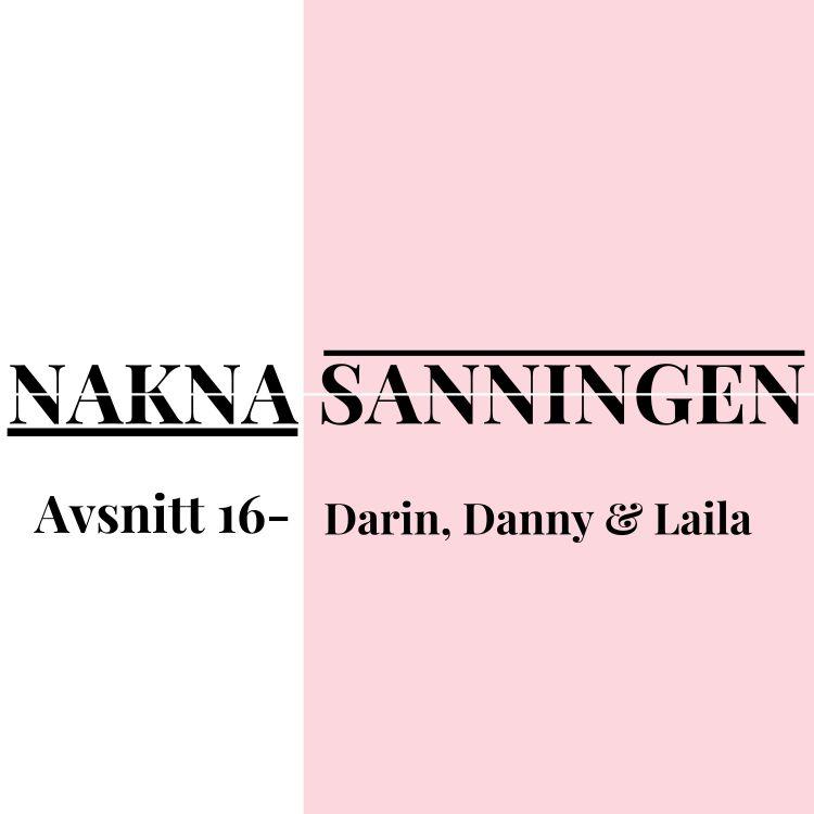 cover art for Avsnitt 16 - Darin, Danny & Laila