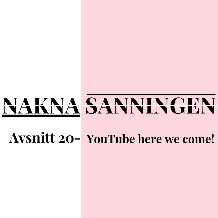 cover art for Avsnitt 20 - YouTube here we come!