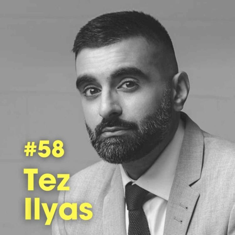 cover art for 'What Do People Get From Going To Mosque' - Tez Ilyas - #Ep 58