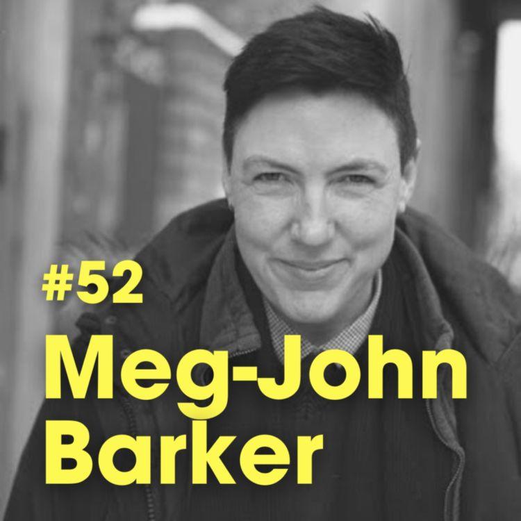 """cover art for """"Self-Care isn't Selfish"""" w. Meg-John Barker - #Ep 52"""